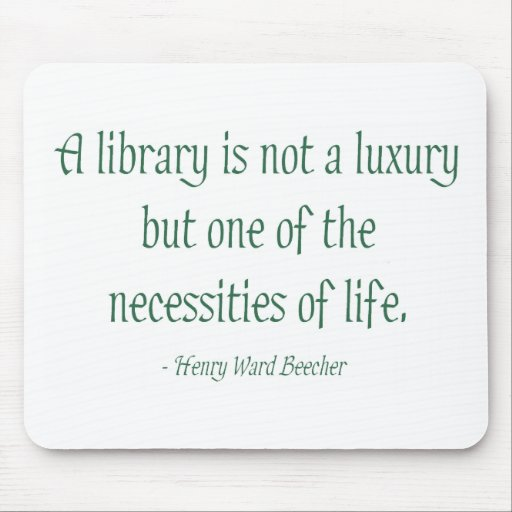 A Library Is Not A Luxury Mouse Pad