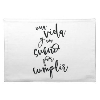 a-life-and-a-sueño-by-to fulfill - positive placemat
