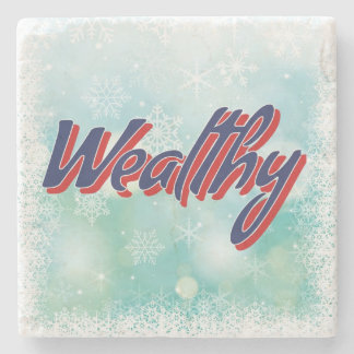 """A """"Lifetime Mantra"""" Happy Healthy Wise Wealthy Stone Coaster"""