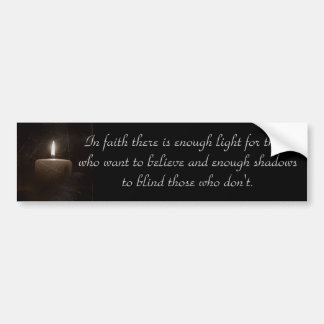 A Light in The Darkness - Candle with Faith Saying Bumper Sticker