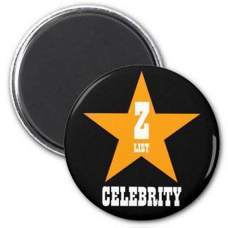 A List Celebrity 6 Cm Round Magnet