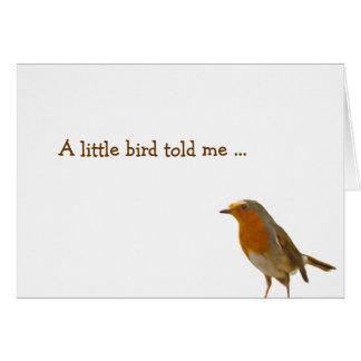 A little bird told me... card