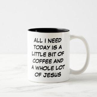 A Little Bit of Coffee & a Whole Lot of Jesus Mug