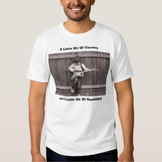 A Little Bit Of Countryand... T Shirt