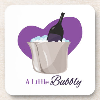 A Little Bubbly Drink Coasters