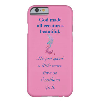 A Little More Time on Southern Girls iPhone Case Barely There iPhone 6 Case