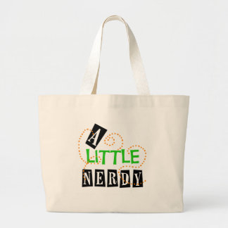 A Little Nerdy Tote Bags