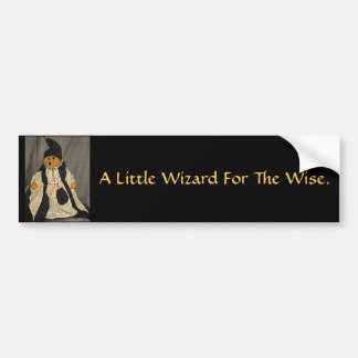 A Little Wizard For The Wise. Car Bumper Sticker