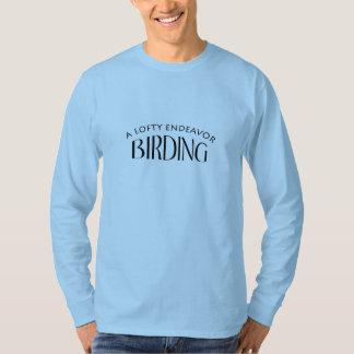 A Lofty Endeavor Birder's Long Sleeve T-Shirt