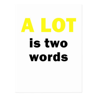 A Lot is Two Words Postcard