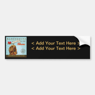 A Loving Bloodhound Makes Our House Home Bumper Sticker