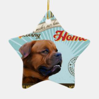 A Loving Dogue de Bordeaux Makes Our House Home Ornament