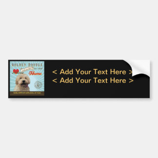 A Loving Golden Doodle Makes Our House Home Car Bumper Sticker