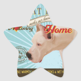 A Loving Great Dane Makes Our House Home Star Sticker