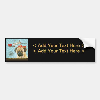 A Loving Pug Makes Our House Home Bumper Stickers