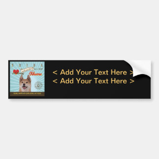 A Loving Shiba Makes Our House Home Bumper Stickers