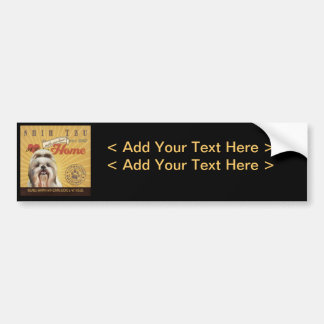 A Loving Shih Tzu Makes Our House Home Bumper Sticker