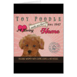 A Loving Toy Poodle Makes Our House Home Greeting Card