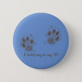 A loving way tons say 'Hi' 6 Cm Round Badge