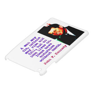 A Man May Die - John Kennedy iPad Mini Case