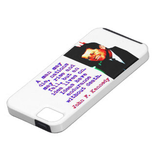 A Man May Die - John Kennedy iPhone 5 Cases