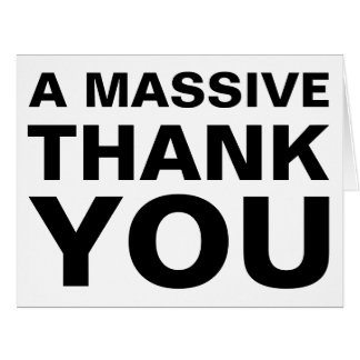 A Massive Thank You Big Greeting Card