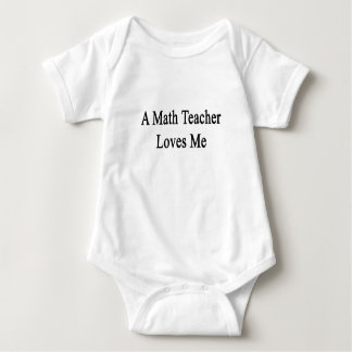 A Math Teacher Loves Me Tshirts