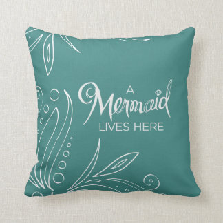 A Mermaid Lives Here - Pillow