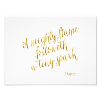 A Mighty Flame Dante Quote Faux Gold Foil Template Photographic Print