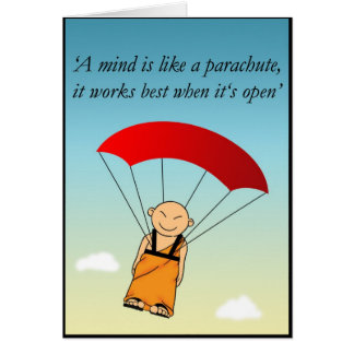 A mind is like a parachute... card