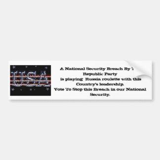 A National Security Breach Car Bumper Sticker