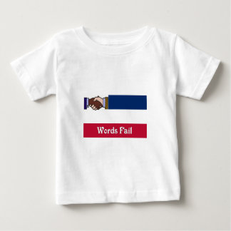 A New Mississippi: Words Fail Baby T-Shirt