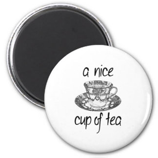 A Nice Cup of Tea Magnet