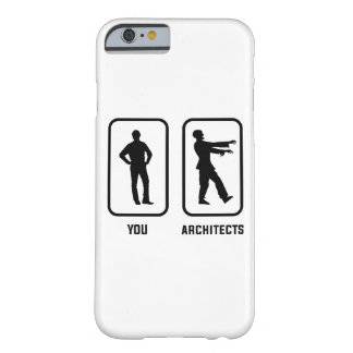 A Normal You Versus an Architect Zombie Barely There iPhone 6 Case