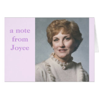 A Note from Joyce ... note card