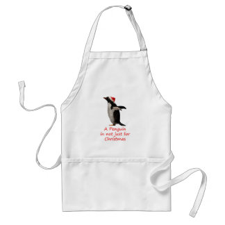 A Penguin is not just for Christmas Apron