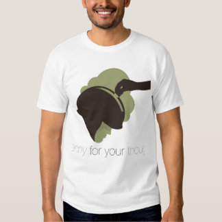 A Penny For Your Thoughs t-shirt