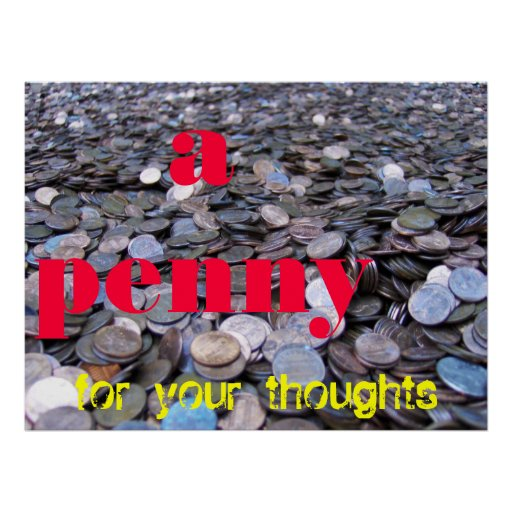a penny, for your thoughts print