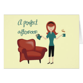 A Perfect Afternoon Card