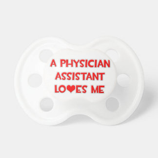 A Physician Assistant Loves Me Dummy