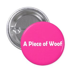 A Piece of Woof Button