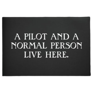 A Pilot And A Normal Person Live Here. Doormat