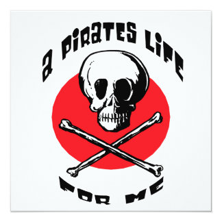 A Pirates Life For Me 13 Cm X 13 Cm Square Invitation Card