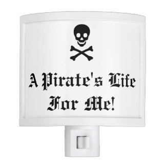 """A Pirate's Life for Me!"" Night Light"