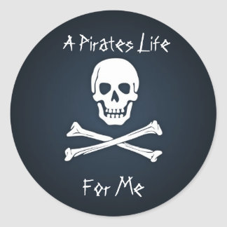 A Pirates Life for Me Round Sticker