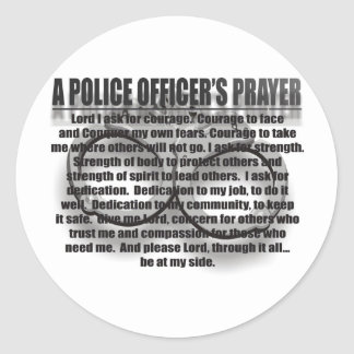 A POLICE OFFICER'S PRAYER CLASSIC ROUND STICKER