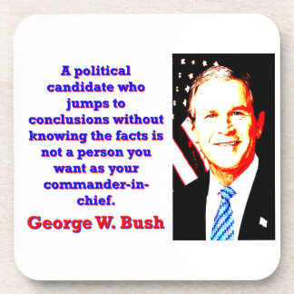 A Political Candidate Who Jumps - G W Bush Coaster