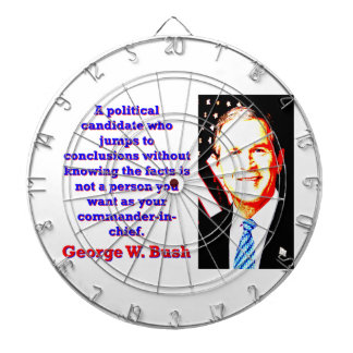 A Political Candidate Who Jumps - G W Bush Dartboard