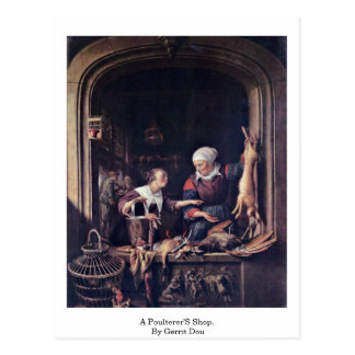 A Poulterer'S Shop. By Gerrit Dou Postcard