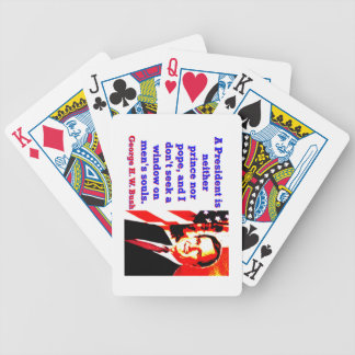 A President Is Neither Prince - George H W Bush.jp Bicycle Playing Cards